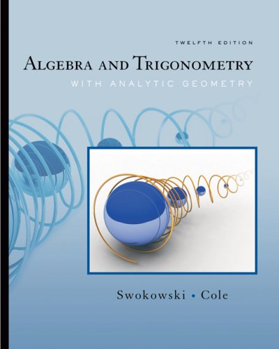 Algebra and Trigonometry with Analytic Geometry  12th 2008 (Revised) edition cover