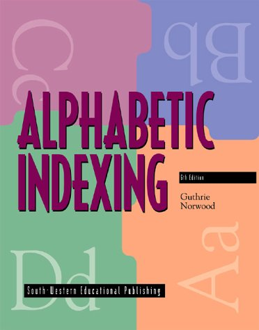 Alphabetic Indexing  6th 1999 (Revised) 9780538669269 Front Cover