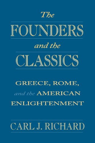 Founders and the Classics Greece, Rome, and the American Enlightenment  1994 edition cover