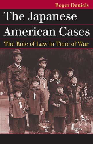 The Japanese American Cases: The Rule of Law in Time of War  2013 edition cover