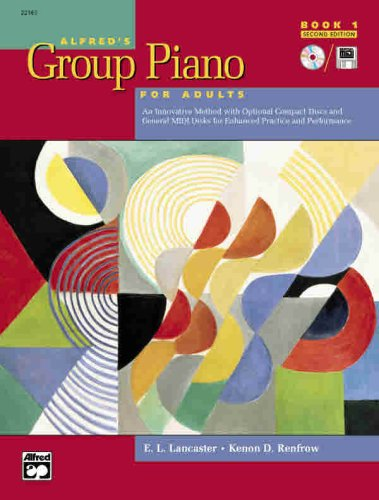 Alfred's Group Piano for Adults Student Book, Bk 1 An Innovative Method with Optional Compact Discs and General MIDI Disks for Enhanced Practice and Performance 2nd 2004 (Student Manual, Study Guide, etc.) edition cover