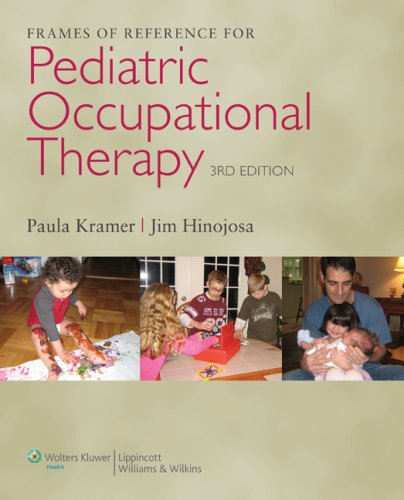 Frames of Reference for Pediatric Occupational Therapy  3rd 2010 (Revised) edition cover