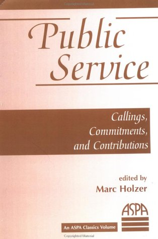 Public Service Callings, Commitments and Contributions  2000 (Revised) edition cover