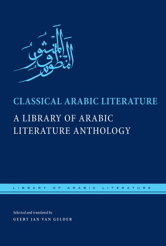 Classical Arabic Literature A Library of Arabic Literature Anthology  2012 edition cover