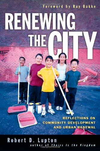 Renewing the City Reflections on Community Development and Urban Renewal  2005 edition cover