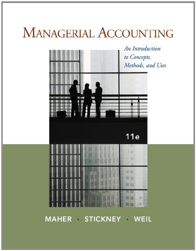 Managerial Accounting An Introduction to Concepts, Methods and Uses 11th 2012 edition cover