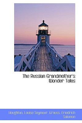 Russian Grandmother's Wonder Tales N/A 9781113465269 Front Cover