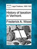 History of taxation in Vermont  N/A edition cover