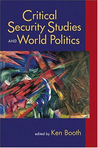 Critical Security Studies and World Politics   2004 edition cover