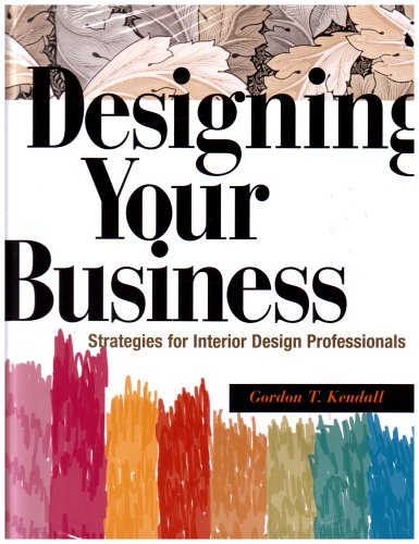 Designing Your Business Strategies for Interior Design Professionals  2005 edition cover