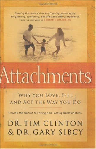 Attachments Why You Love, Feel and Act the Way You Do  2002 edition cover