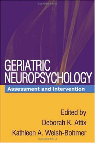 Geriatric Neuropsychology Assessment and Intervention  2006 edition cover
