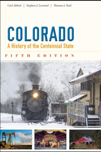 Colorado A History of the Centennial State 5th 2013 edition cover