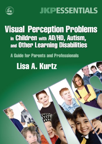 Visual Perception Problems in Children with AD/HD, Autism and Other Learning Disabilities   2006 9781843108269 Front Cover