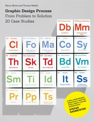 Graphic Design Process From Problem to Solution 20 Case Studies  2012 edition cover
