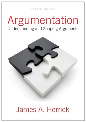 Argumentation Understanding and Shaping Arguments 4th 2011 edition cover