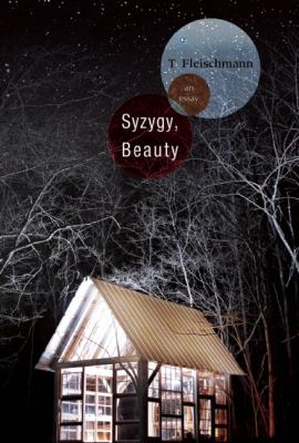 Syzygy, Beauty An Essay  2012 9781936747269 Front Cover