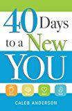 40 Days to a New You   2013 9781937498269 Front Cover