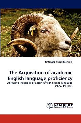 Acquisition of Academic English Language Proficiency  N/A 9783838355269 Front Cover