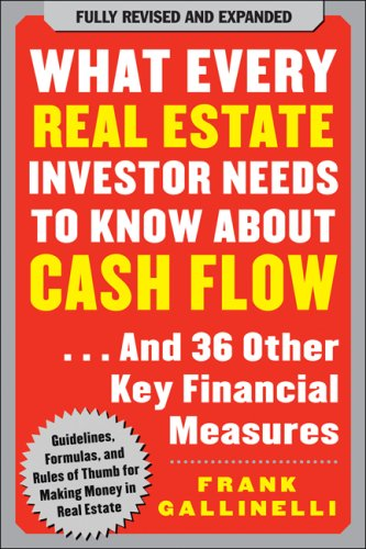 What Every Real Estate Investor Needs to Know about Cash Flow... And 36 Other Key Financial Measures   2009 edition cover