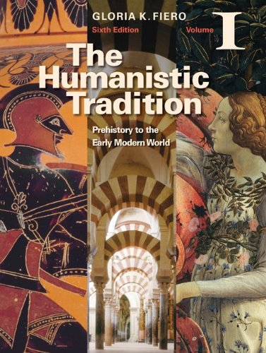 Humanistic Tradition Prehistory to the Early Modern World 6th 2011 edition cover