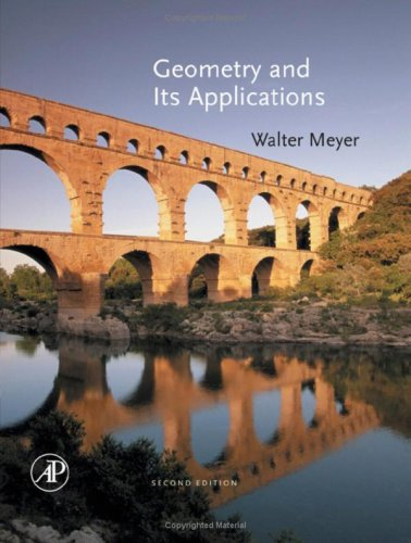 Geometry and Its Applications  2nd 2006 (Revised) 9780123694270 Front Cover