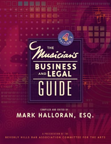 Musician's Business and Legal Guide  4th 2007 (Revised) edition cover