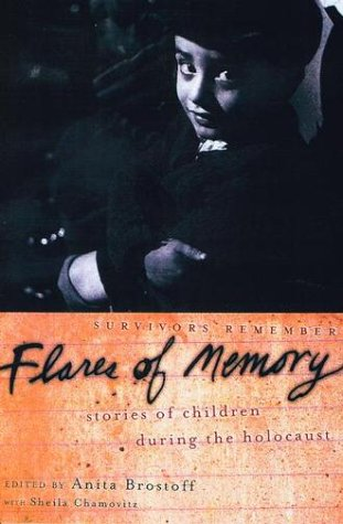 Flares of Memory Stories of Childhood During the Holocaust  2002 edition cover