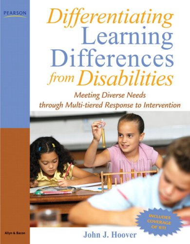 Differentiating Learning Differences from Disabilities Meeting Diverse Needs Through Multi-Tiered Response to Intervention  2009 edition cover