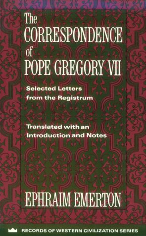 Correspondence of Pope Gregory VII Selected Letters from the Registrum N/A edition cover