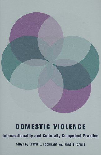 Domestic Violence Intersectionality and Culturally Competent Practice  2010 edition cover