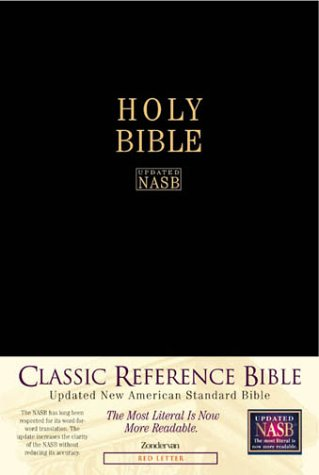 NASB Classic Reference Bible The Perfect Choice for Word-for-Word Study of the Bible  1999 (Revised) edition cover