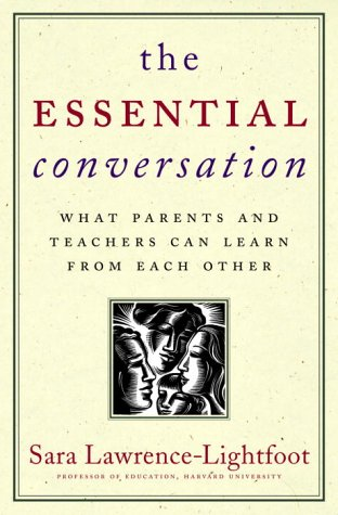 Essential Conversation What Parents and Teachers Can Learn from Each Other  2003 9780375505270 Front Cover