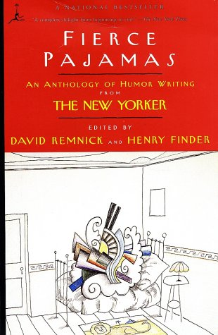 Fierce Pajamas An Anthology of Humor Writing from the New Yorker N/A edition cover