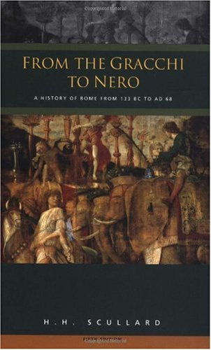 From the Gracchi to Nero A History of Rome from 133 BC to AD 68 5th 1982 (Revised) edition cover