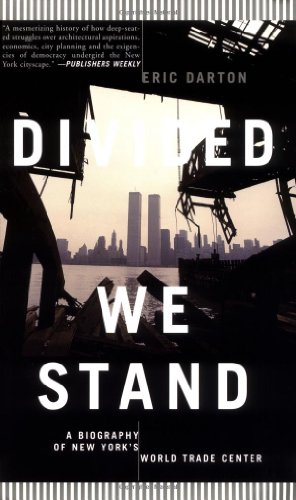Divided We Stand A Biography of New York's World Trade Center  2001 edition cover