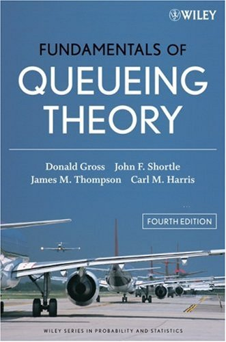 Fundamentals of Queueing Theory  4th 2008 edition cover