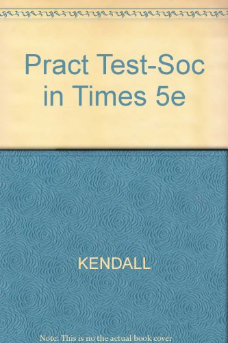 Pract Test-Soc in Times 5e  5th 2006 9780495030270 Front Cover