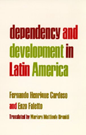 Dependency and Development in Latin America   1979 9780520035270 Front Cover