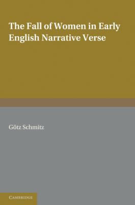 Fall of Women in Early English Narrative Verse   2010 9780521179270 Front Cover