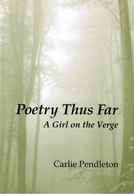Poetry Thus Far  N/A 9780533161270 Front Cover