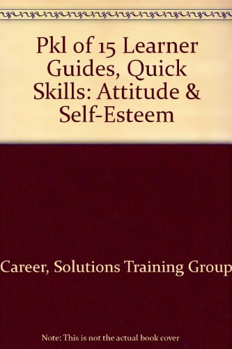 PKL of 15 Learner Guides, Quick Skills: Attitude and Self-Esteem   2000 9780538690270 Front Cover