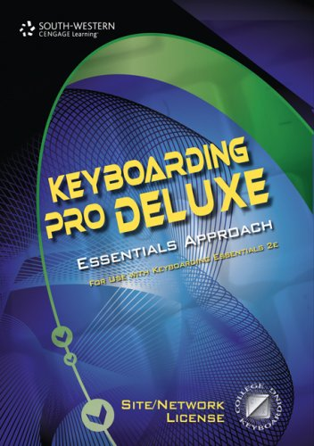 Keyboarding Pro Deluxe Essentials Version 1. 3 Keyboarding, Lessons 1-120   2008 9780538731270 Front Cover