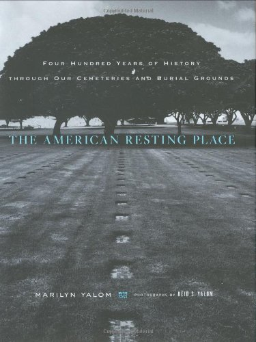 American Resting Place Four Hundred Years of History Through Our Cemeteries and Burial Grounds  2008 edition cover