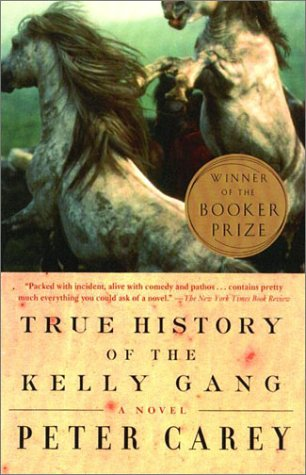 True History of the Kelly Gang  2002 9780679311270 Front Cover