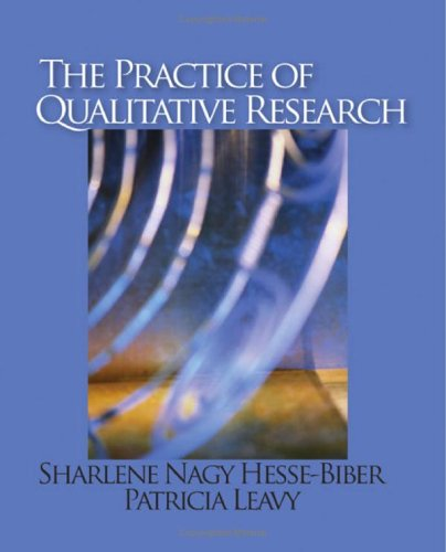 Practice of Qualitative Research   2006 edition cover