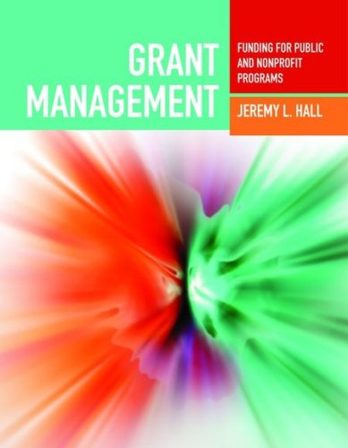 Grant Management Funding for Public and Nonprofit Programs  2010 edition cover