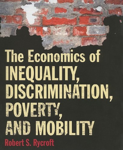 Economics of Inequality, Discrimination, Poverty, and Mobility   2010 edition cover