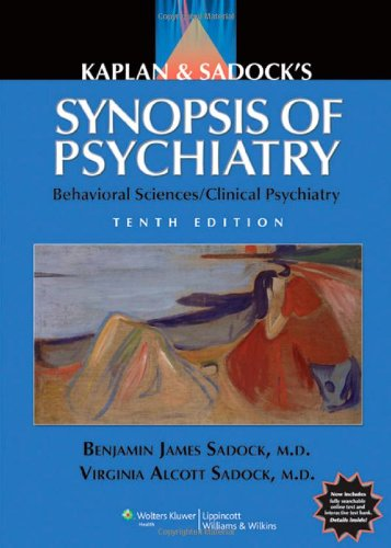 Synopsis of Psychiatry Behavioral Sciences/Clinical Psychiatry 10th 2007 (Revised) edition cover