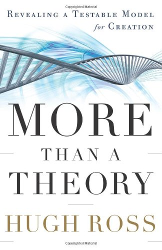More Than a Theory Revealing a Testable Model for Creation  2009 edition cover